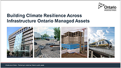 cover page of Building Climate Resilience Across Infrastructure Ontario Managed Assets presentation